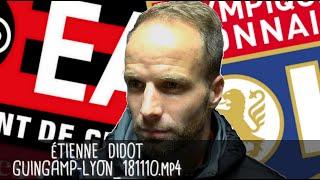 ÉTIENNE DIDOT RÉAGIT APRÈS GUINGAMP - LYON (2-4) / Ligue 1 - 10 novembre 2018
