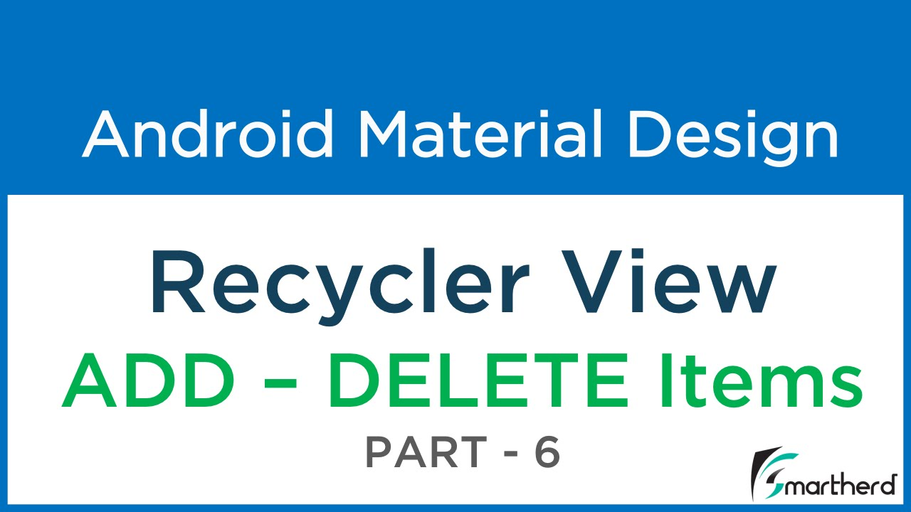 #211 Android Recycler View: ADD & DELETE List Items: Material Design - Part  - 6