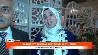 Karakoç ve Şanlıdağ Ailelerinin Mutlu Günü