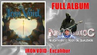 Iron Void (UK) - (2020) Excalibur [Full Album]