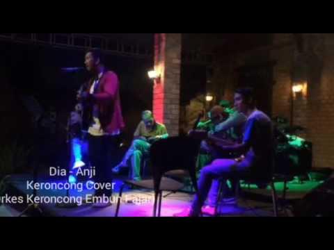 Dia - Anji - Keroncong Cover - (Orkes Keroncong Embun Fajar)
