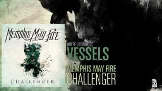 Memphis May Fire - Vessels
