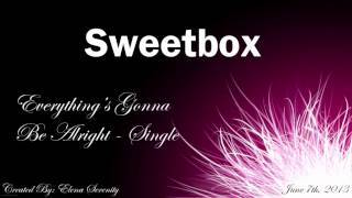 Sweetbox Everything's Gonna Be Alright Instrumental