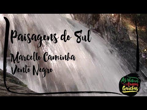 Vento Negro por Marcello Caminha ViolãoInstrumental Paisagens do SulImagens do RS