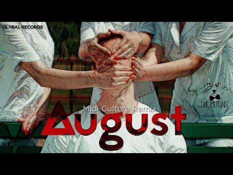 The Motans - August   Midi Culture Remix