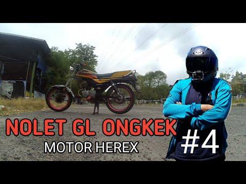 COBAIN GL ONGKEK SURABAYA || KRETA HEREX || NOLET GL MAX #4 - MOTOVLOG #13