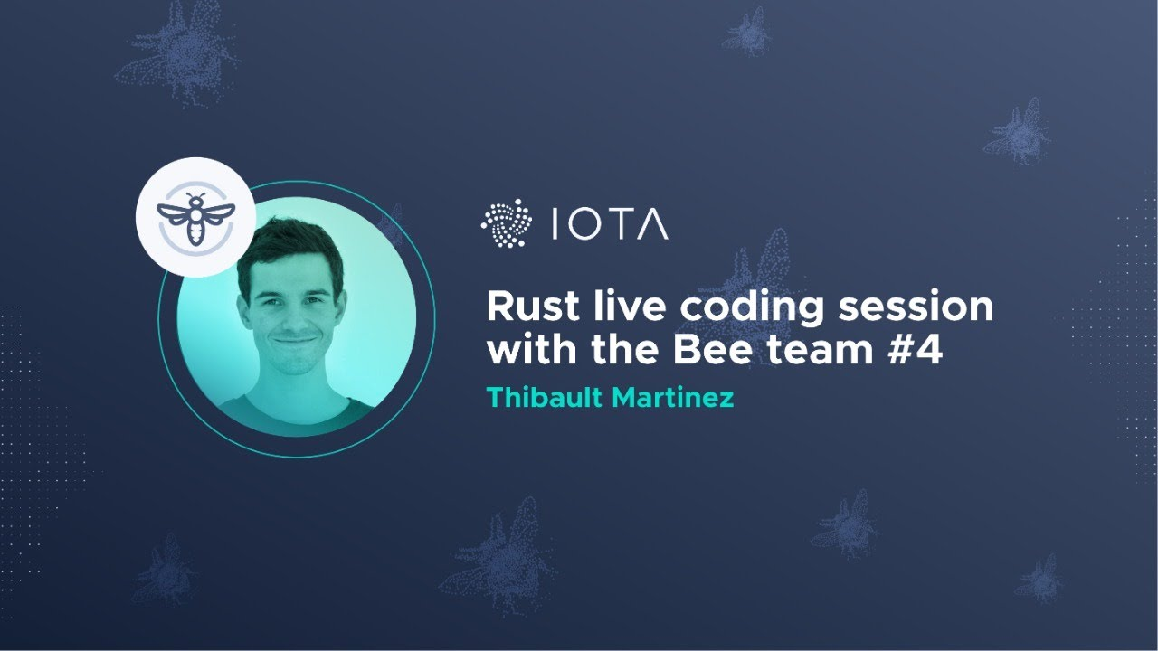 Rust live coding session with the Bee team #4 - Thibault Martinez