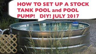 HOW TO SET UP A STOCK TANK POOL JULY 2017 TARTAR STOCK TANK DIY!