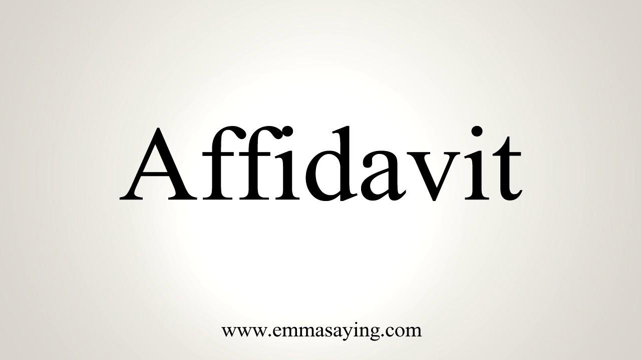 How To Pronounce Affidavit