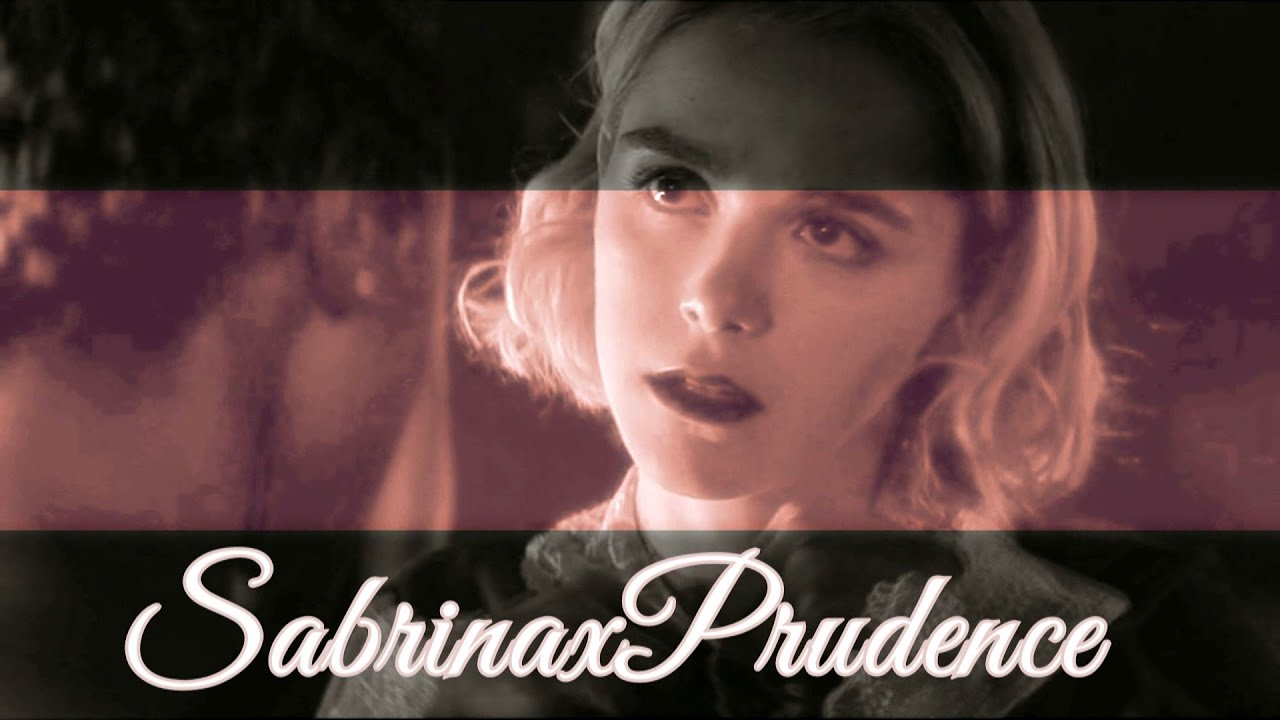 𝐒abrina𝔁𝐏rudence 「𝐇urting 𝒻𝓉. 𝐀luna𝐆eorge」Chilling Adventures of Sabrina Music Video