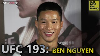 UFC 193: Ben Nguyen talks win, marriage during fight camp