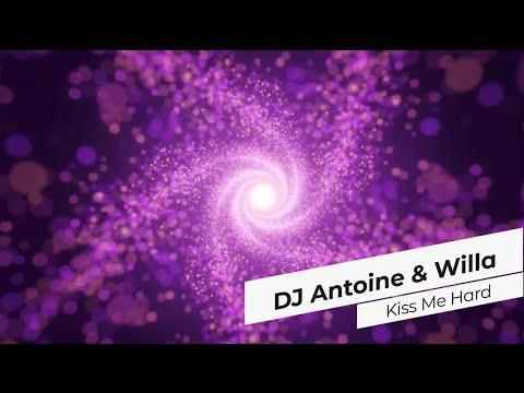 DJ Antoine & Willa - Kiss Me Hard scaricare suoneria