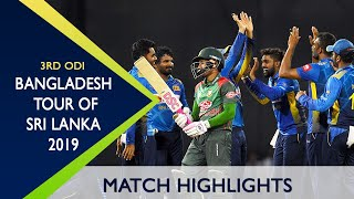 🔥Highlights Sri Lanka vs Bangladesh | 3rd ODI | ODI Series | Bangladesh tour of Sri Lanka 2019