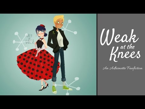 Weak at the Knees - An Adrienette Fanfiction - YouTube