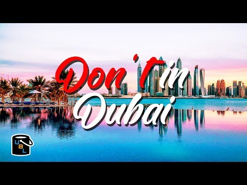 Top 10 Things you DON'T DO in Dubai - You will be ARRESTED!