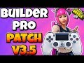 BUILD LIKE A PC PLAYER ON CONSOLE WITH BUILDER PRO | FORTNITE V3.5 PATCH NOTES