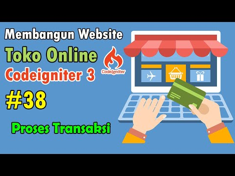 38-toko-online-codeigniter---proses-transaksi