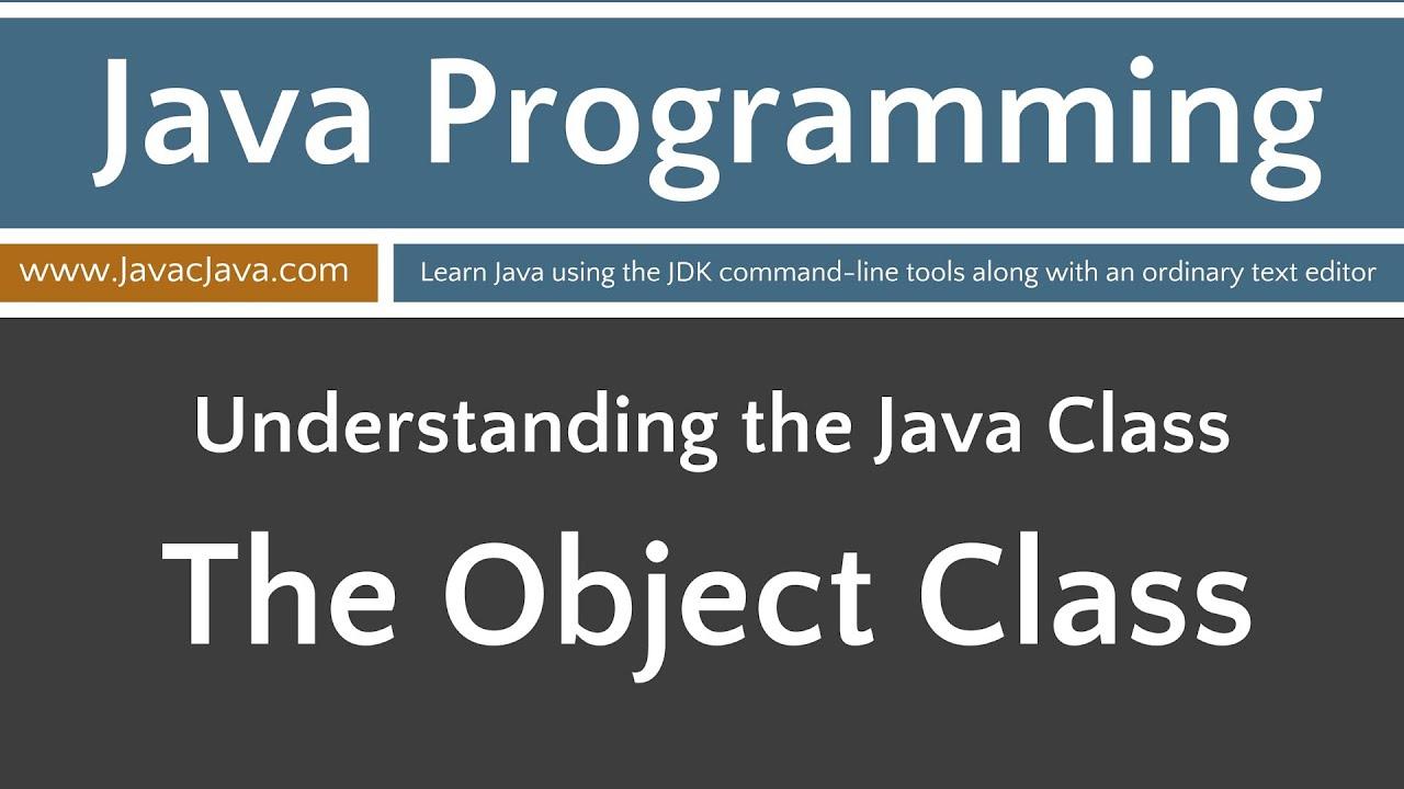 Learn java programming the object class tutorial youtube learn java programming the object class tutorial baditri Gallery