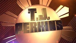 T.J. Perkins Entrance Video