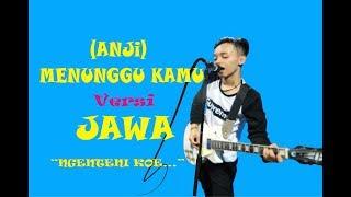 ANJI- Menunggu kamu #cover JOWO