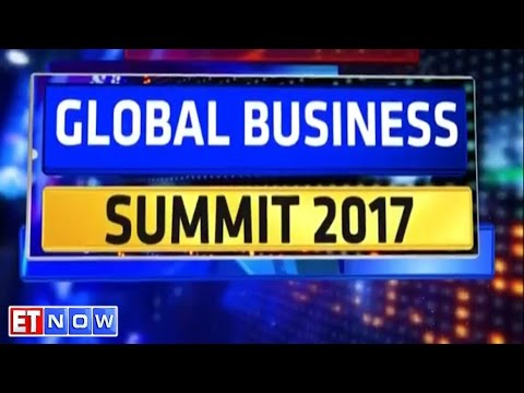 Global Business Summit 2017 | The Changing Global Landscape