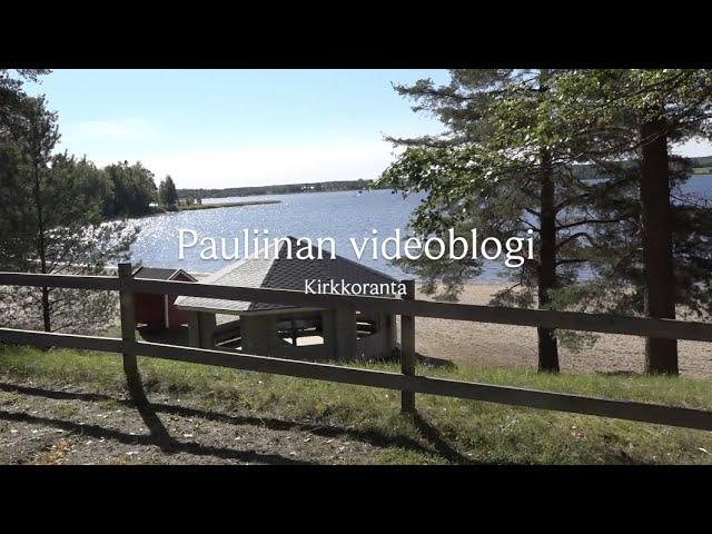 Pauliinan videoblogi - Kirkkoranta