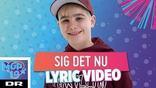 Johannes - Sig det nu (LYRIC) | MGP 2019