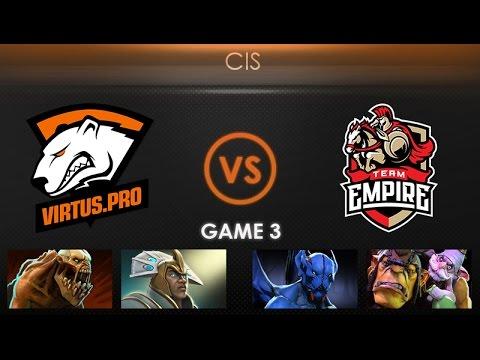 Virtus.pro vs Team Empire Game 3 - Kiev Major CIS Qualifier: Playoffs - @TobiWanDOTA @LDdota