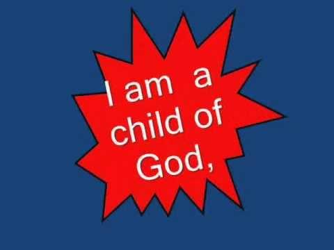 I am a Child of God With Lyrics