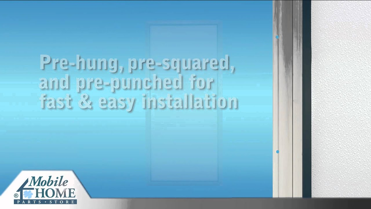 outswing exterior doors mobile home parts store youtube