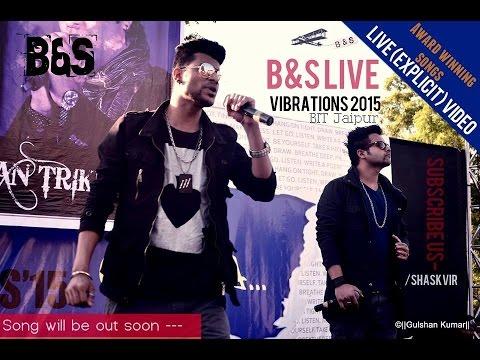B&S  live at VIBRATION2015  at BIT jaipur