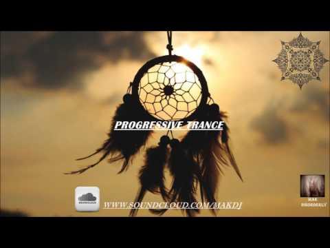 Progressive Trance Mix 2016 (Progressive Psytrance) - MAK DISORDERLY