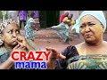 Crazy Mama Season 1&2 - 2019 Latest Nigerian Nollywood Movie Full HD