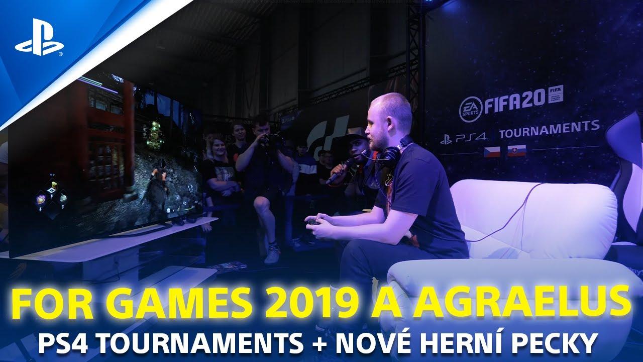 For Games 2019 | AGRAELUS, PS4 TOURNAMENTS a nové HERNÍ PECKY