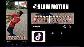 TUTORIAL Slow Motion TIKTOK Halusss Banget di Android #2