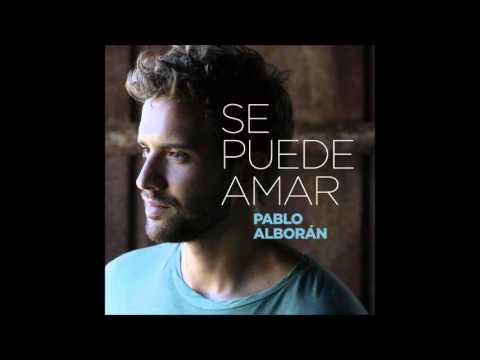 Se Puede Amar - Pablo Alborán