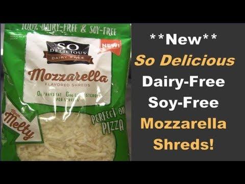 **New** So Delicious Dairy-Free & Soy-Free Mozzarella Shreds