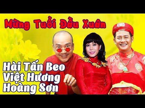 Hài Tấn Beo, Việt Hương, Hoàng Sơn   Mừng Tuổi Đầu Xuân   Hài Kịch Hay Nhất thumbnail