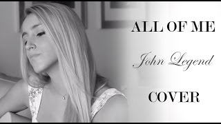 All of me- John Legend (Cover by Xandra Garsem)