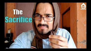 BB Ki Vines- | The Sacrifice |