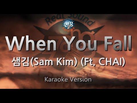 Free Download [짱가라오케/원키/노래방] 샘김(sam Kim)-when You Fall (ft. Chai) [zzang Karaoke] Mp3 dan Mp4
