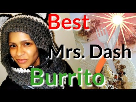 Best Mrs. Dash Burrito