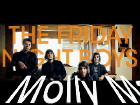 Friday Night Boys - Molly Makeout 2009 New Debut Album Verson