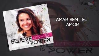Leticia M - Amar Sem Teu Amor