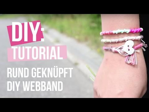 DIY TUTORIAL: Rund geknüpft DIY Webband – Selbst Schmuck machen