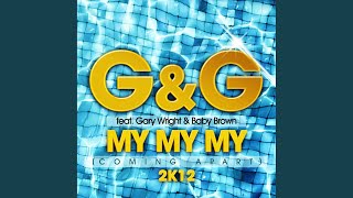My My My (Coming Apart) 2K12 (Club Mix)