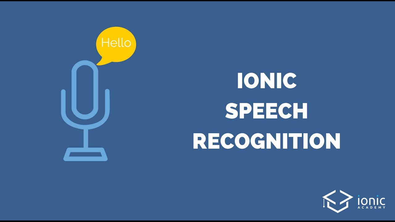 Ionic Speech Recognition