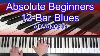 12 Bar Blues For Total Beginners (Advanced) - FREE Piano / Keyboard Tutorial