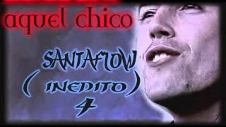 Aquel chico-santaflow- versión 4