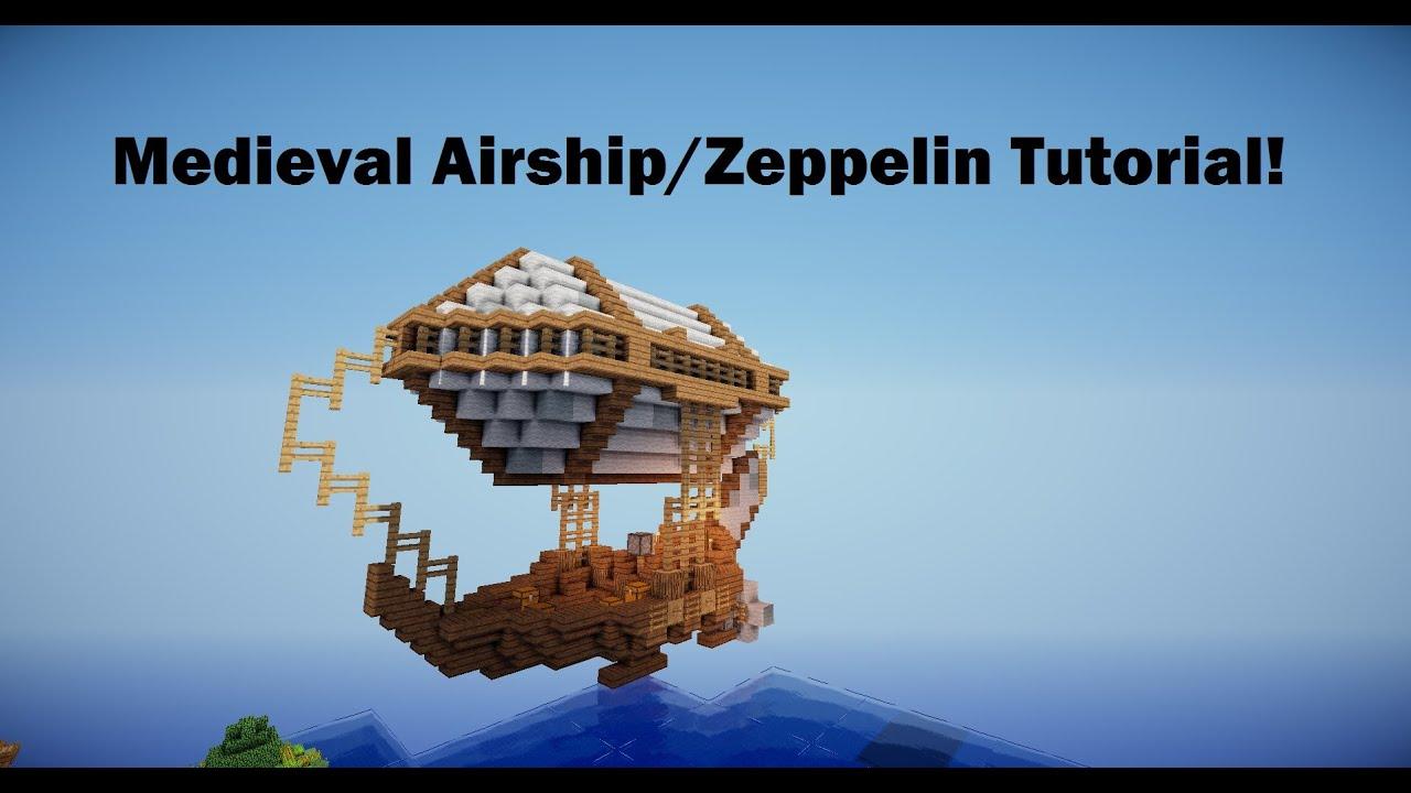 Minecraft Medieval Airship Zeppelin Tutorial Youtube